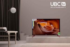 4 mẫu tivi cường lực UBC TV hút khách hè này